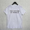 Feminist-T-Shirt-Top-Future-Is-Female-Smash-The-Patriarchy-Unisex-Funny-Tumblr-Gift (1)